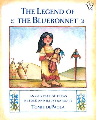 The Legend of the Bluebonnet By dePaola, Tomie/ dePaola, Tomie (ILT)